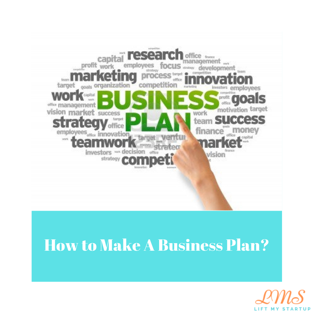 How to make a business plan?