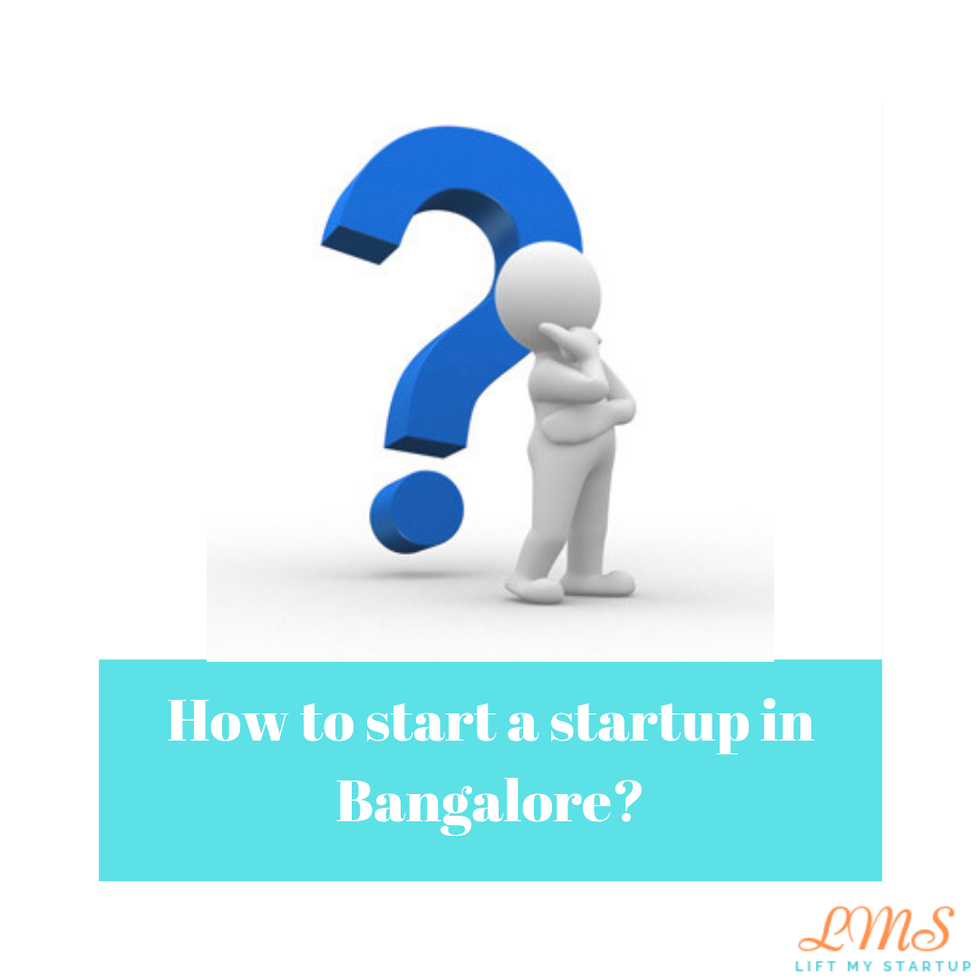 How to Start A Startup in Bangalore?