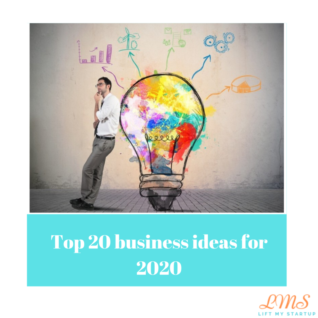 Top 20 business ideas for 2020