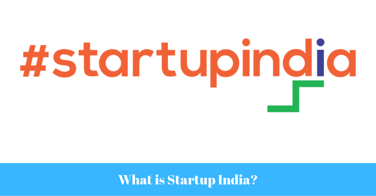 What is Startup India?